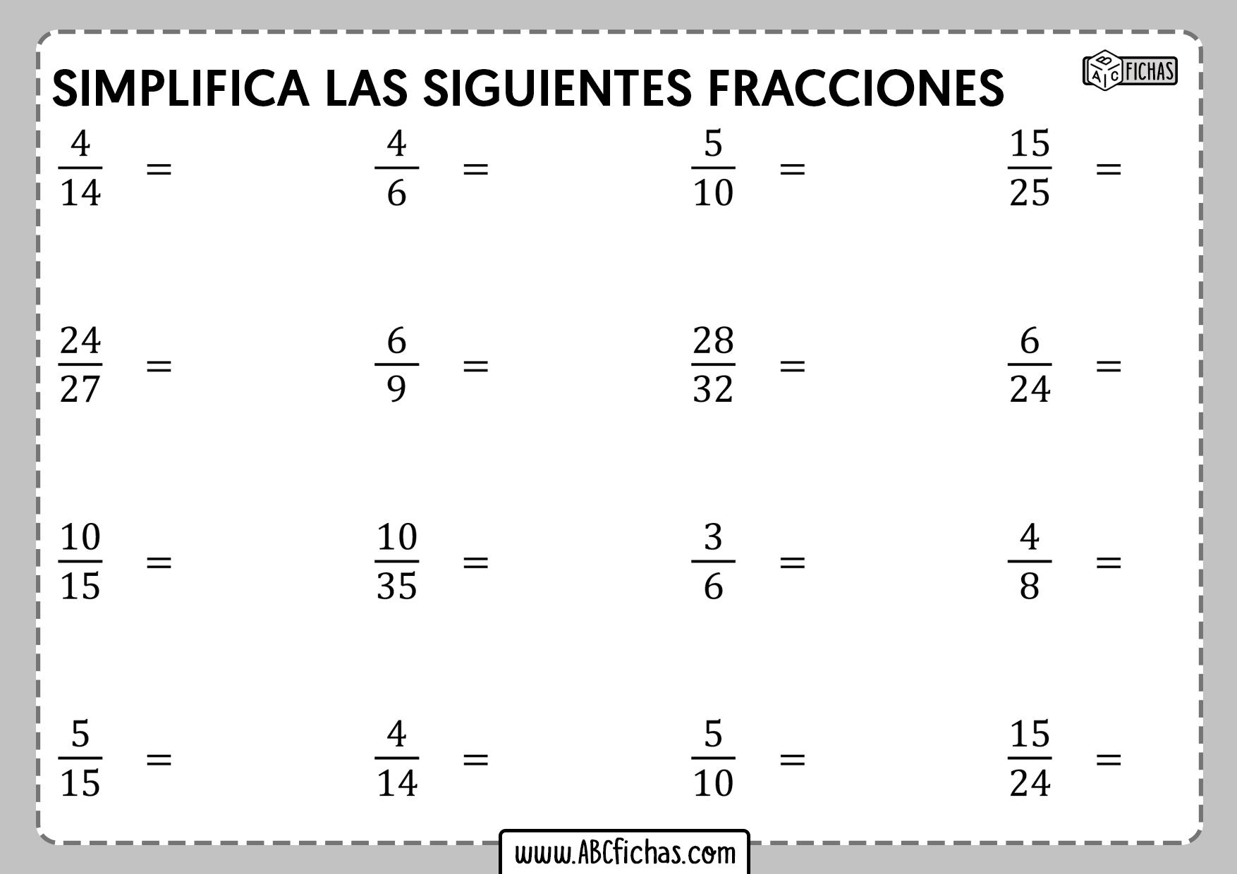 Simplica las siguientes fracciones
